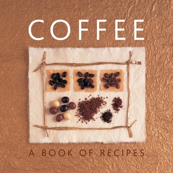 Coffee - A Book of Recipes ebook by