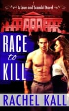 Race to Kill ebook by Rachel Kall