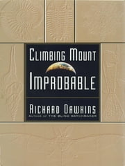 Climbing Mount Improbable ebook by Kobo.Web.Store.Products.Fields.ContributorFieldViewModel