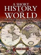 A Short History of the World ebook by Alex Woolf