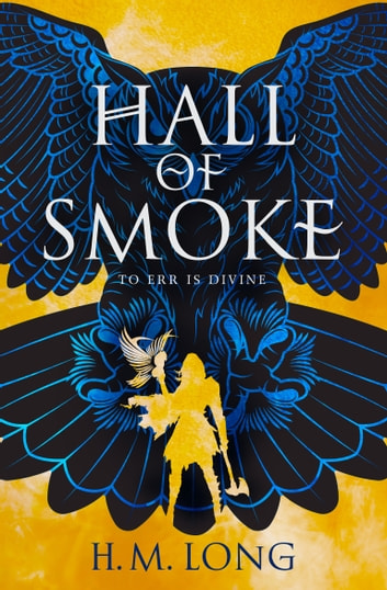 Hall of Smoke ebook by H.M. Long