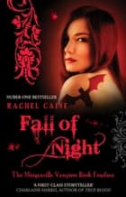 Fall of Night: The Morganville Vampires Book Fourteen - The Morganville Vampires Book Fourteen ebook by Rachel Caine