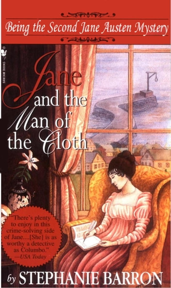 Jane and the Man of the Cloth - Being the Second Jane Austen Mystery ebook by Stephanie Barron