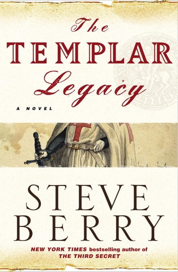 The Templar Legacy - A Novel ebook by Steve Berry