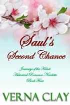 Saul's Second Chance ebook by Verna Clay