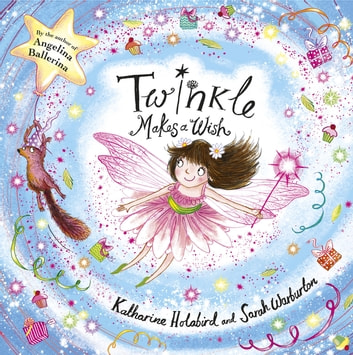 Twinkle Makes a Wish eBook by Katharine Holabird