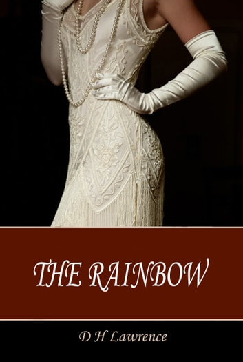 The Rainbow ebook by D H Lawrence