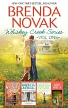 Brenda Novak Whiskey Creek Series Vol 1/When We Touch/When Lightning Strikes/When Snow Falls/When Summer Comes ebook by Brenda Novak
