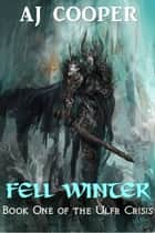 Fell Winter ebook by AJ Cooper