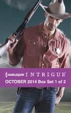 Harlequin Intrigue October 2014 - Box Set 1 of 2 ebook by Delores Fossen,Carol Ericson,Elle James