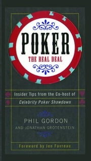 Poker - The Real Deal ebook by Phil Gordon,Jonathan Grotenstein