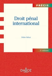 Droit pénal international ebook by Didier Rebut