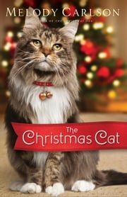 The Christmas Cat ebook by Melody Carlson