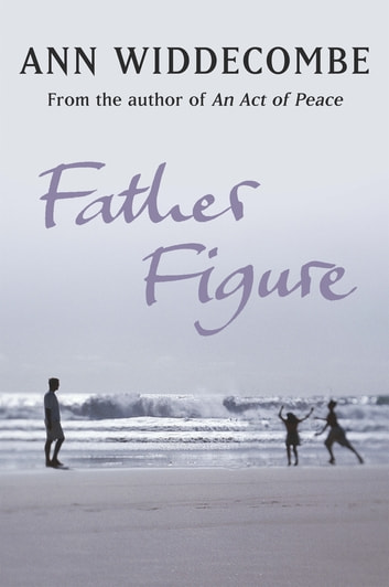 Father Figure ebook by Ann Widdecombe