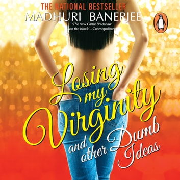 Losing My Virginity & Other Stories audiobook by Madhuri Banerjee
