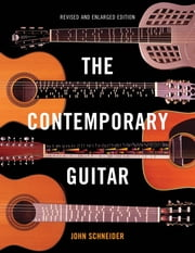 The Contemporary Guitar ebook by John Schneider
