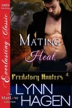 Mating Heat ebook by