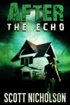 After: The Echo ebook by