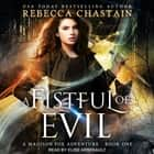 A Fistful of Evil audiobook by Rebecca Chastain