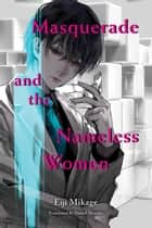Masquerade and the Nameless Women eBook by Eiji Mikage