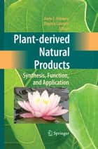 Plant-derived Natural Products ebook by Anne E. Osbourn,Virginia Lanzotti