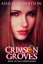 Crimson Groves ebook by Ashley Robertson