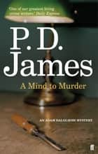 A Mind to Murder ebook by P. D. James