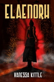 Elaenorh ebook by Vanessa Kittle