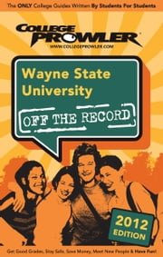 Wayne State University 2012 ebook by Kirsten Freitel