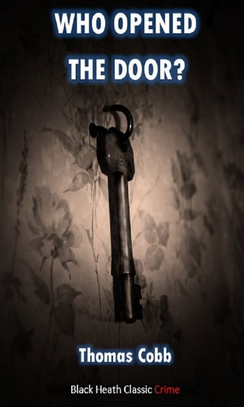 Who Opened the Door? ebook by Thomas Cobb