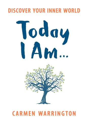 Today I Am… ebook by Carmen Warrington