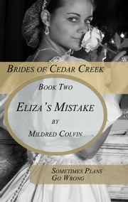 Eliza's Mistake ebook by Mildred Colvin
