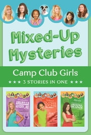 Mixed-Up Mysteries - 3 Stories in 1 ebook by Renae Brumbaugh,Jean Fischer,Erica Rodgers