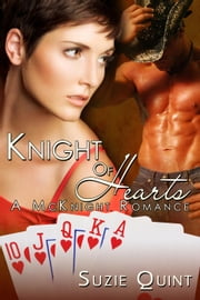 Knight of Hearts - McKnight Romances, #2 ebook by Suzie Quint