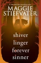 The Wolves of Mercy Falls - (Shiver, Linger, Forever, Sinner) ebook by Maggie Stiefvater