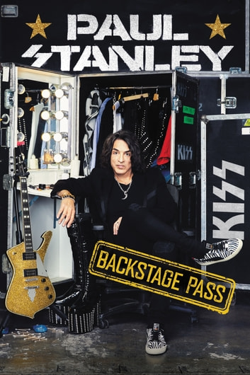 Backstage Pass eBook by Paul Stanley