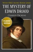 THE MYSTERY OF EDWIN DROOD Classic Novels: New Illustrated [Free Audio Links] ebook by Charles Dickens