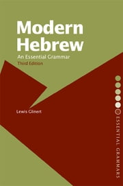 Modern Hebrew: An Essential Grammar ebook by Lewis Glinert