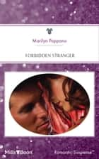 Forbidden Stranger ebook by Marilyn Pappano