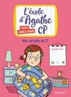 Mon cartable de CP ebook by