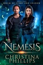 Nemesis: Paranormal Angel Romance ebook by Christina Phillips