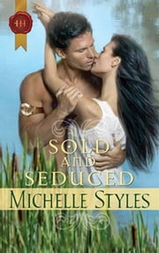 Sold and Seduced ebook by Michelle Styles