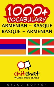 1000+ Vocabulary Armenian - Basque ebook by Gilad Soffer