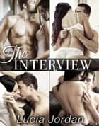 The Interview - Complete Series ebook by