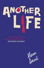 Another Life ebook by Keren David
