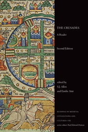 The Crusades - A Reader, Second Edition ebook by S.J. Allen,Emilie Amt
