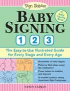 Baby Signing 1-2-3 ebook by Nancy Cadjan
