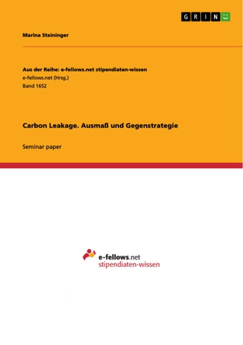 Carbon Leakage. Ausmaß und Gegenstrategie ebook by Marina Steininger