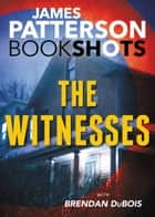 The Witnesses ebook by James Patterson,Brendan DuBois