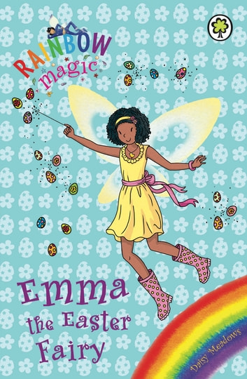 Emma the Easter Fairy - Special ebook by Daisy Meadows